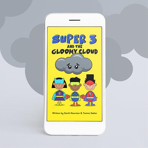 Super 3 and the Gloomy Cloud