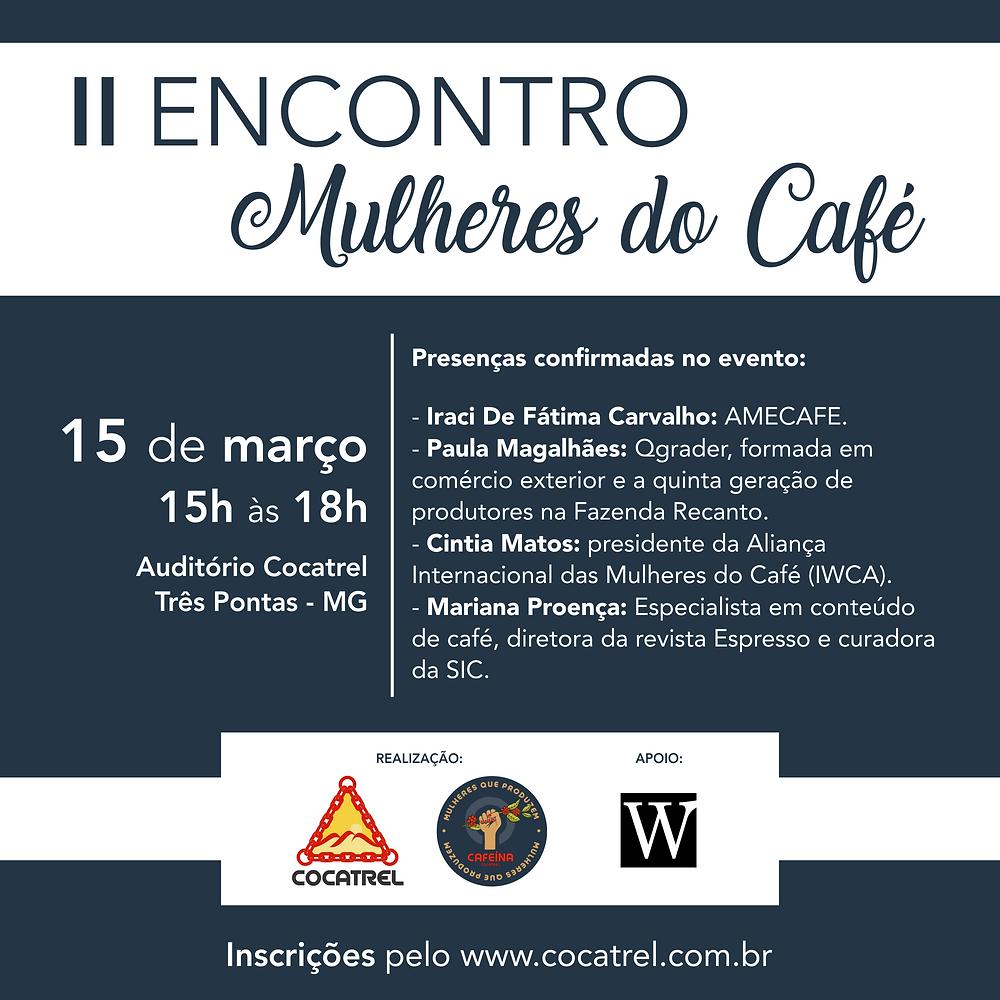 2° Encontro das Cafeicultoras de Minas Gerais realizado pela Cocatrel.