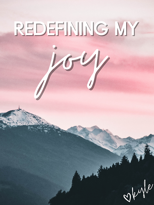 Redefining My *JOY* Journal