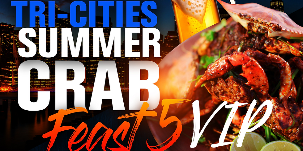 5th Annual Tri-Cities Summer Crab Feast - Group Rate