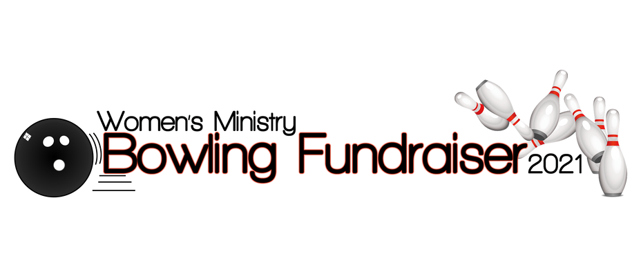 Women's Ministry Bowling Fundraiser