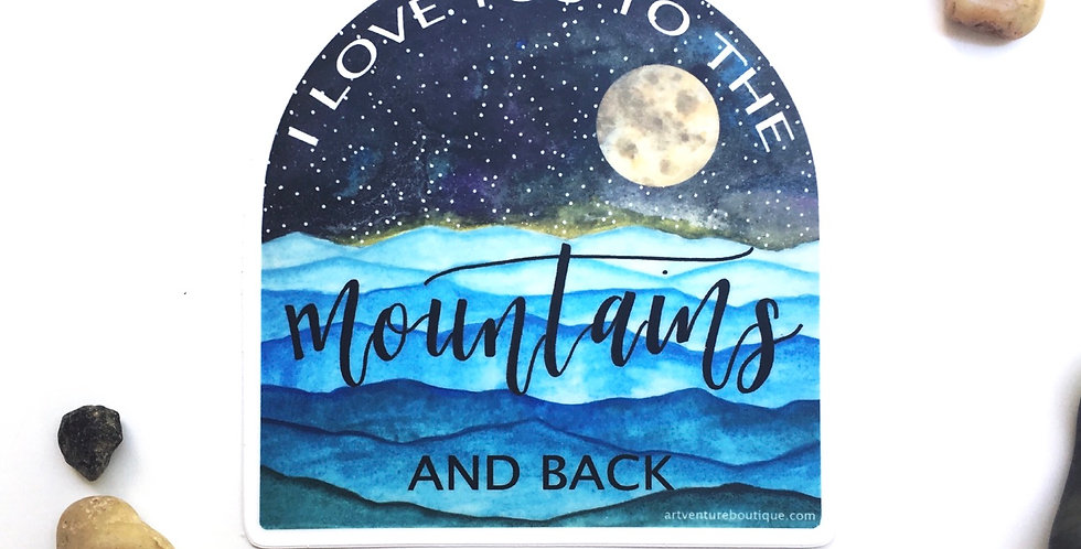 "To the mountains and back 4"" sticker"