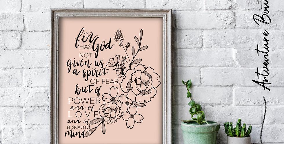8x10 Print, 2 Tim. 1:7