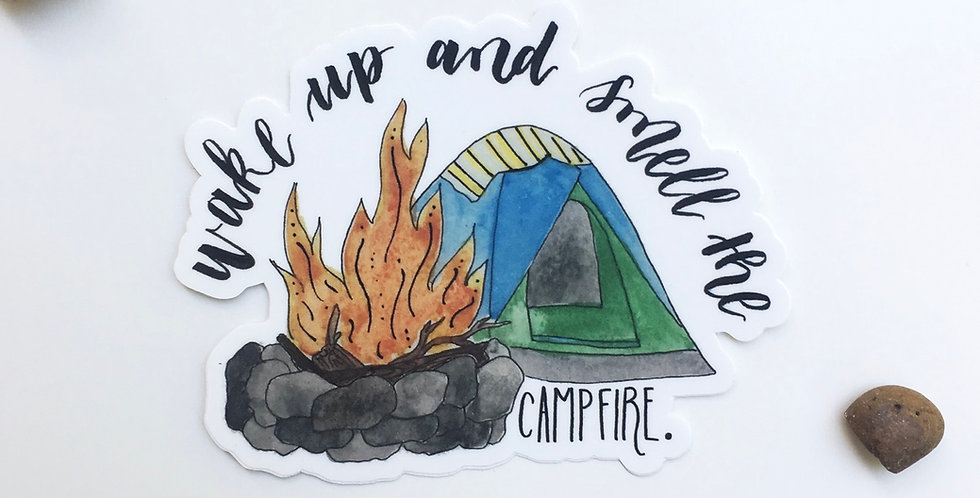 """Wake up and smell the campfire"" sticker"