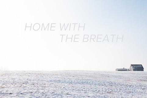 Home With The Breath