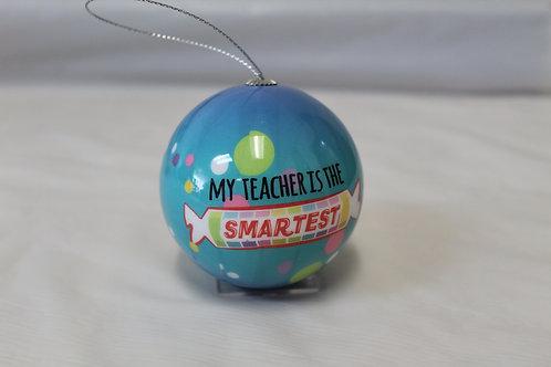 TeacherOrnament - Candy - Smartest Teacher