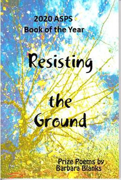 Resisting the Ground by Barbara Blanks