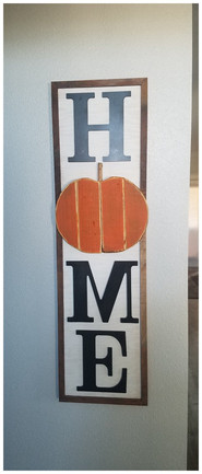 Home Sign with interchangable O to fit the Seasons