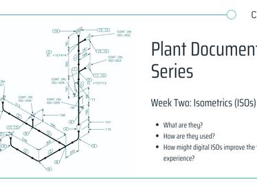 Plant Documentation Series: Isometrics (ISOs)