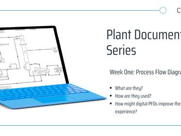 Plant Documentation Series: Process Flow Diagrams (PFDs)