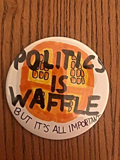 Politics is Waffle Badge