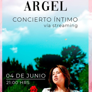 """""""Concierto Íntimo vía Streaming"""": Argel"""