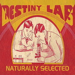 Destiny Lab Lyrics: Naturally Selected