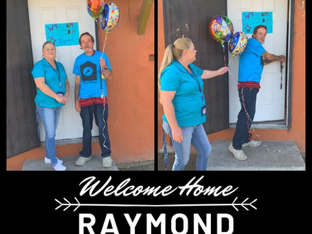 Welcome Home Raymond!
