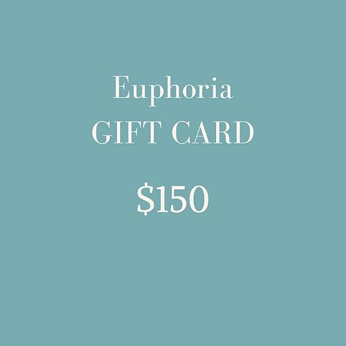$150 Euphoria Gift Card
