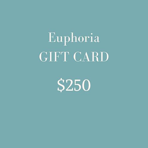 $250 Euphoria Gift Card