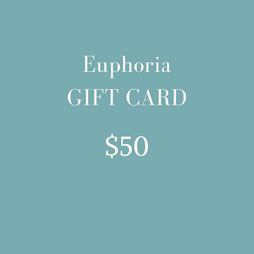 $50 Euphoria Gift Card