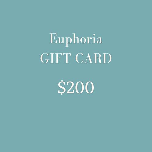 $200 Euphoria Gift Card