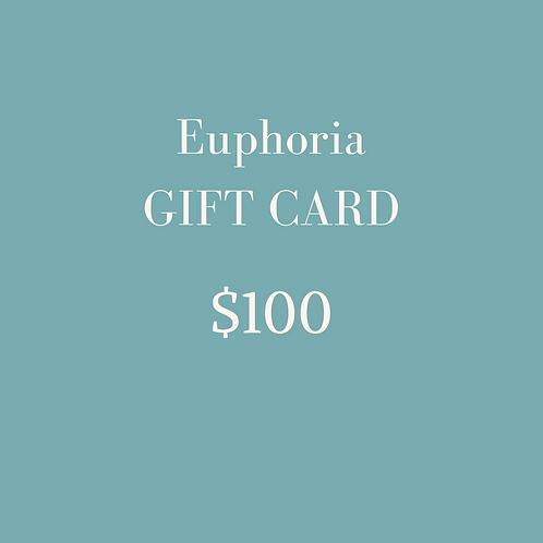 Euphoria Gift Card $100