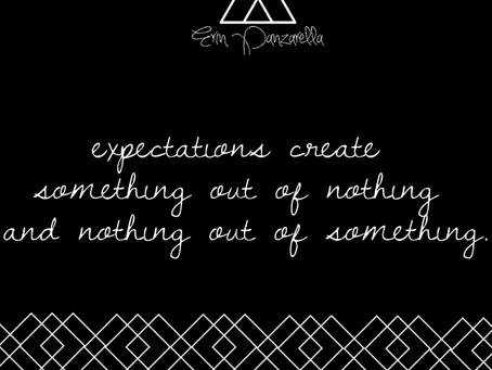 Expectations° tuesday thoughts