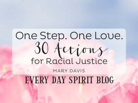 One Step. One Love: 30 Actions for Racial Justice
