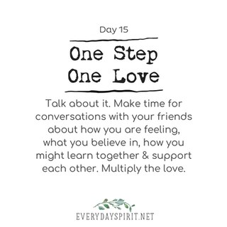 Every Day Spirit One Step One Love Day 15