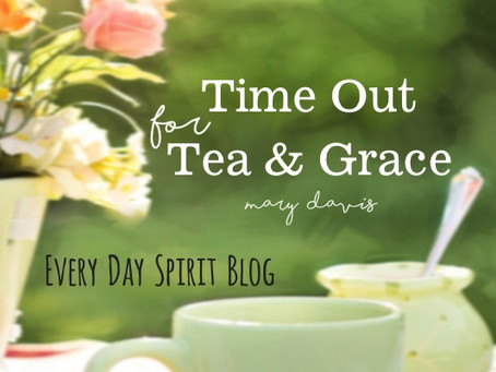 Time Out for Tea and Grace
