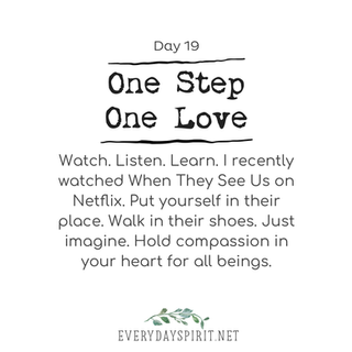 Every Day Spirit One Step One Love Day 19