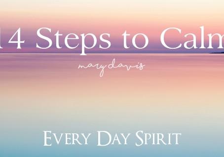 14 Steps to Calm