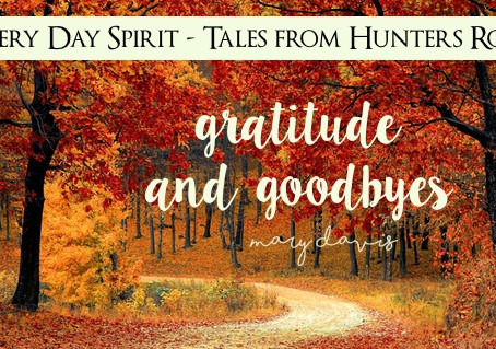 Gratitude and Goodbyes