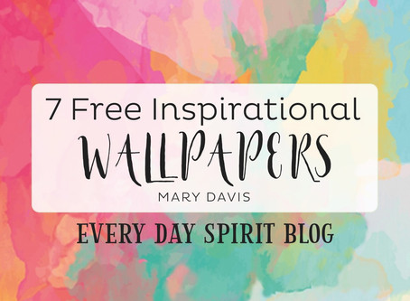 7 Free Inspirational Wallpapers