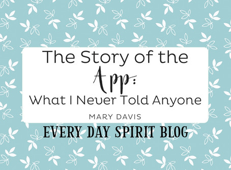 The Story of the App: What I Never Told Anyone