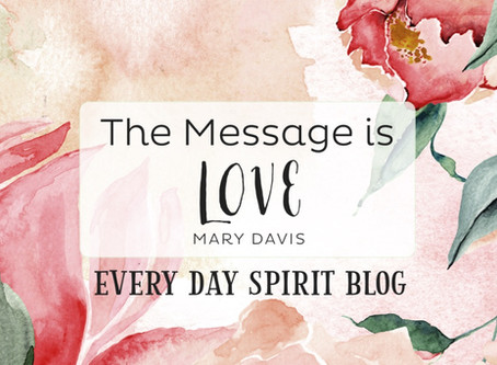 The Message is Love