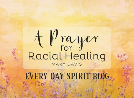 A Prayer for Racial Healing