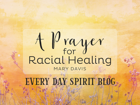 A Prayer for Racial Healing
