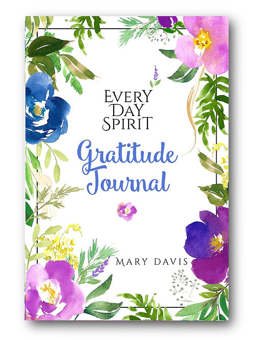 Every Day Spirit Gratitude Journal | Mary Davis