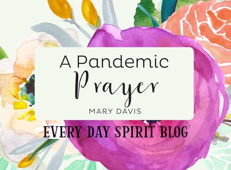 A Pandemic Prayer