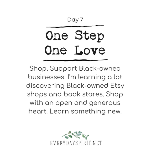 Every Day Spirit One Step One Love Day 7