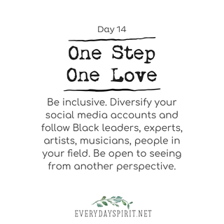 Every Day Spirit One Step One Love Day 14