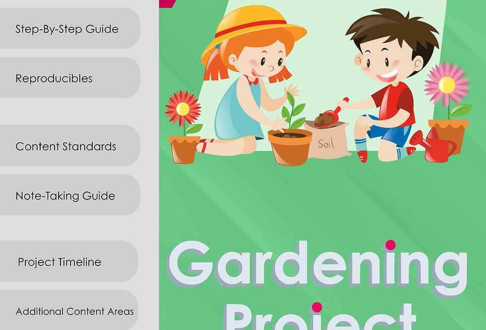 Gardening/Plant Life Cycle Project- Kindergarten-2nd Grade