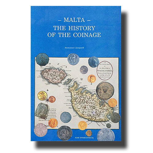 Malta The History Of the Coinage by Emmanuel Azzopardi