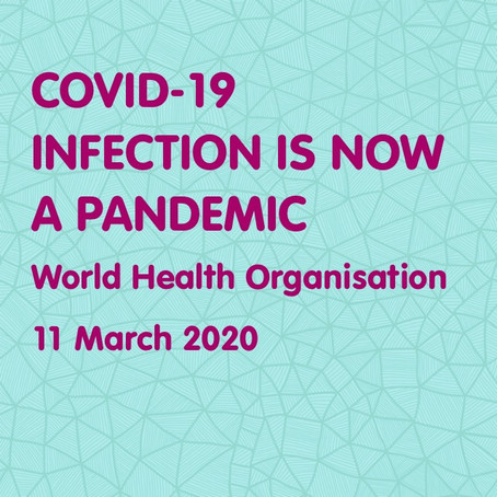 CORONAVIRUS Infection (COVID-19) declared a PANDEMIC