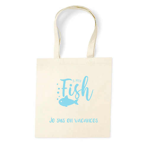 Tote Bag, coton Bio - Je m'en Fish, je suis en vacances