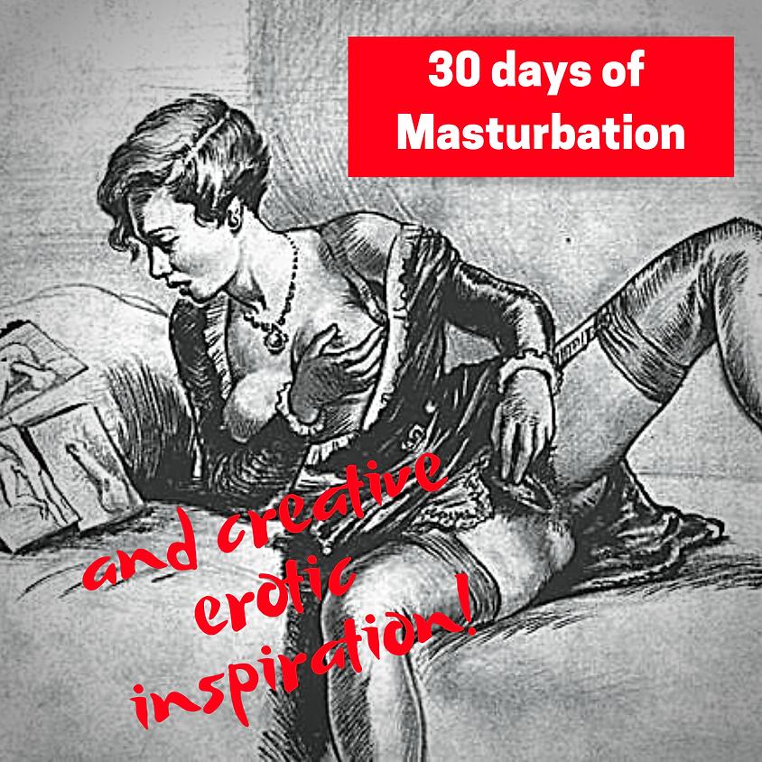 30 Days of Creative, Erotic Inspiration