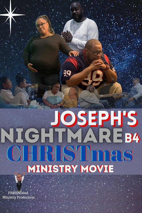 Joseph's Nightmare B4 Christmas Mini Movie Series