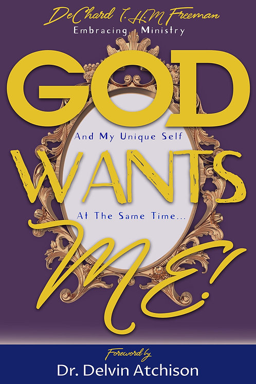 """""""God Wants Me"""" The Book"""