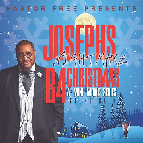 Joseph's Nightmare B4 Christmas - Soundtrack