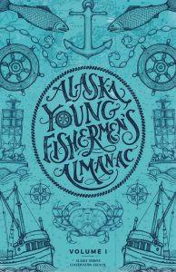 Alaska Young Fishermen's Almanac on sale now