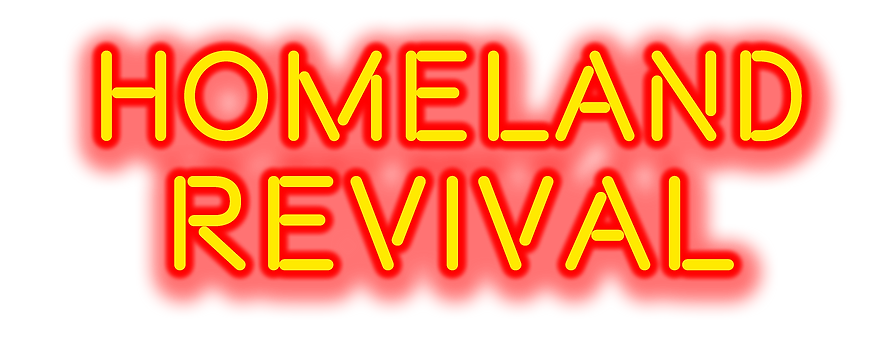 HOMELAND REVIVAL NEON.png