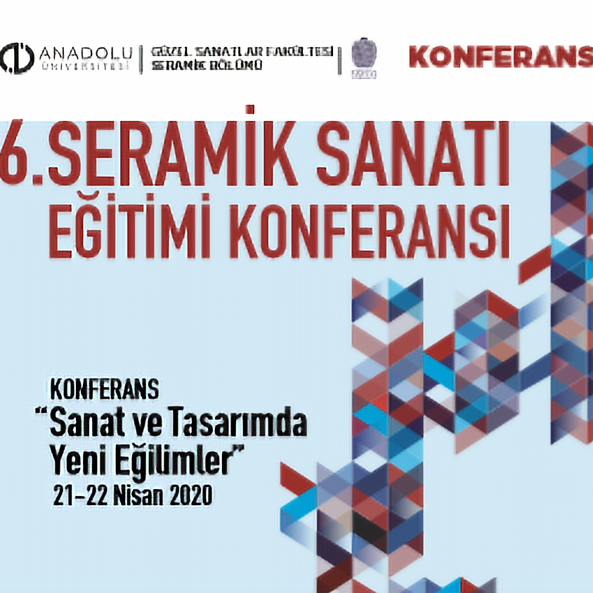 6th Ceramic Art Education Conference